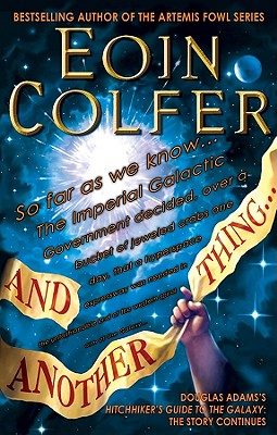 And Another Thing... By Colfer, Eoin